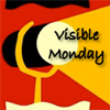 Visible Monday